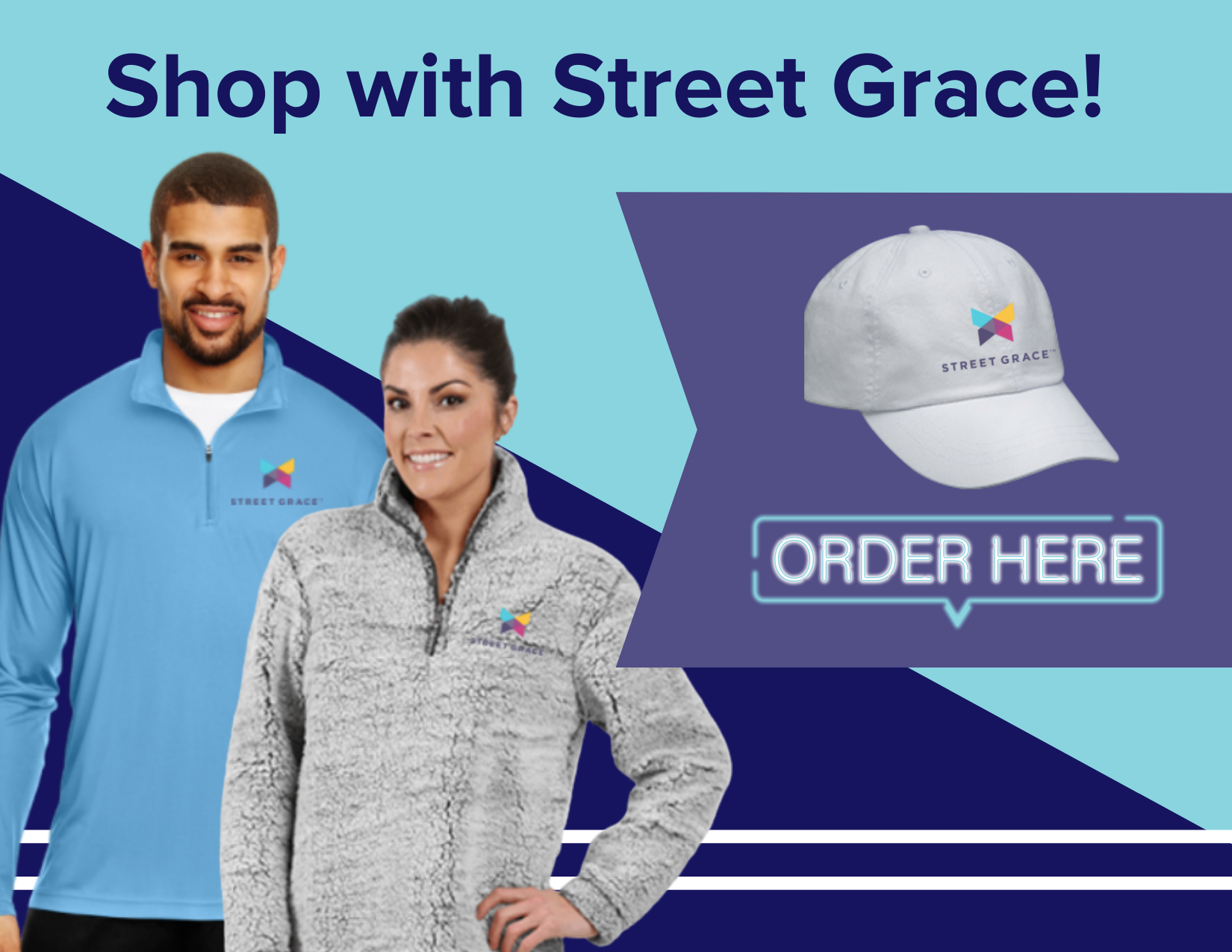 Shop with Street Grace!